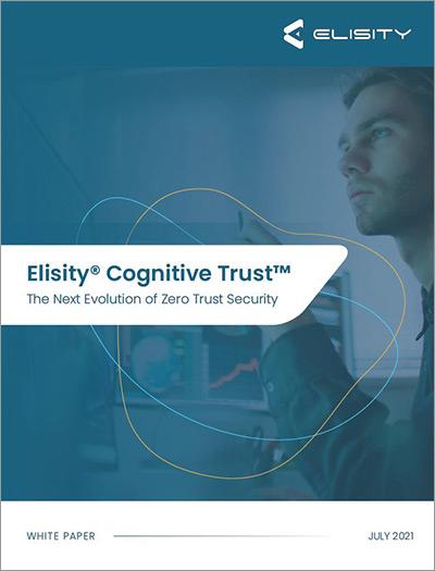 Elisity Cognitive Trust White Paper